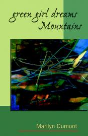 Marilyn Dumont Green Girl Dreams Mountains Oolichan